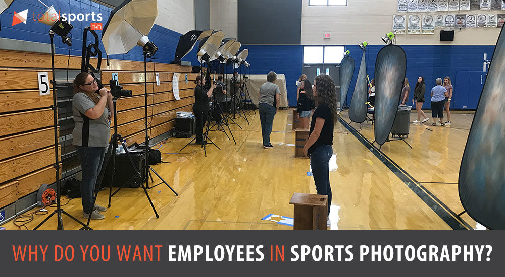 Why Do You Want Employees In Sports Photography?