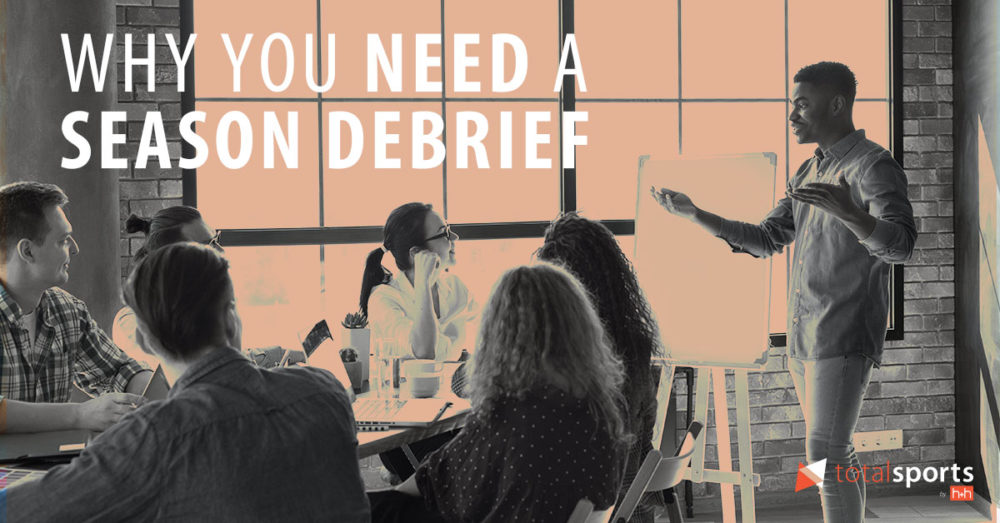 Why You Need a Season Debrief