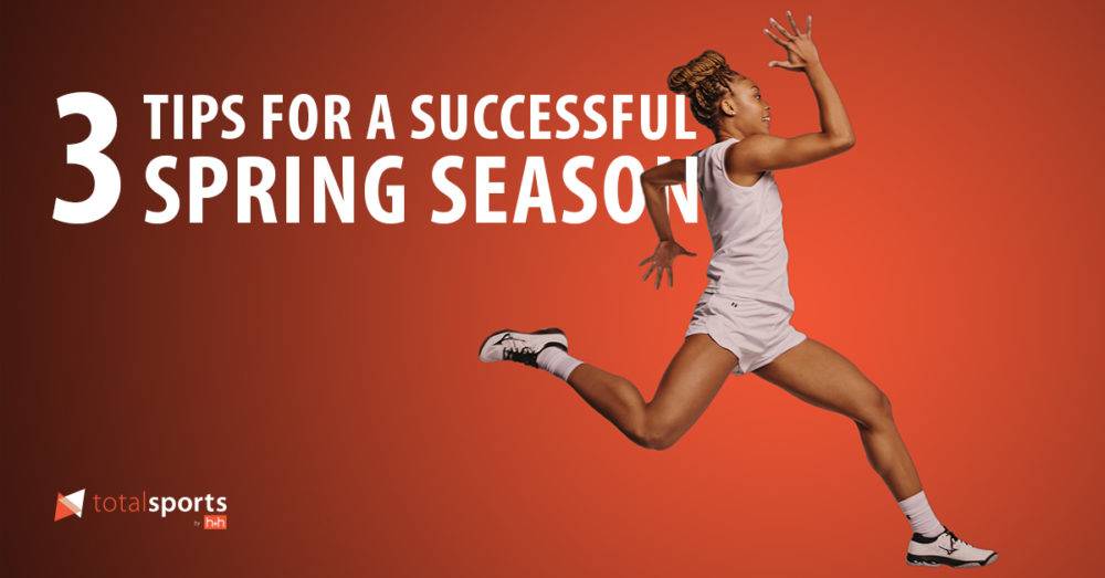 3 Tips For a Successful Spring Sports Program