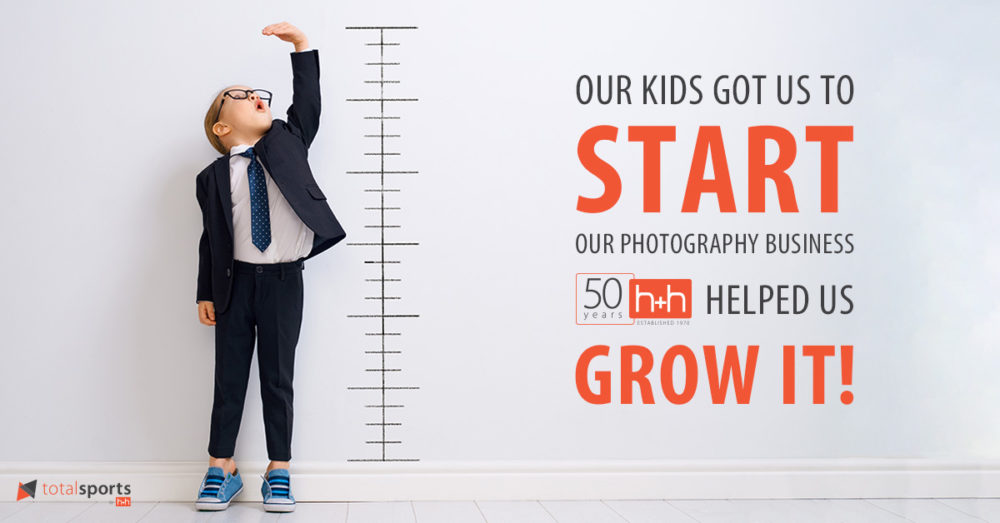 Our Kids Got Us to Start Our Photography Business. H&H Helped Us Grow It!